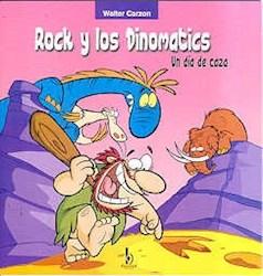 Papel Rock Y Los Dinomatics Un Dia De Caza