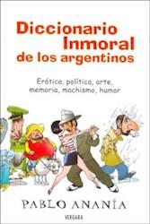 Papel Diccionario Inmoral De Los Argentinos Oferta