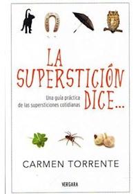 Papel La Superstición Dice...