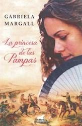 Libro La Princesa De Las Pampas