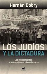 Papel Judios Y La Dictadura, Los