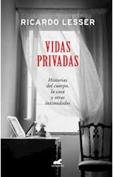 Papel VIDAS PRIVADAS HISTORIAS DEL CUERPO LA CASA Y OTRAS INTIMIDADES (RUSTICA)