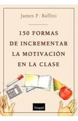 Papel 150 MANERAS DE INCREMENTAR LA MOTIVACION EN LA CLASE
