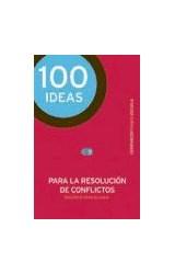 Papel 100 IDEAS PARA LA RESOLUCION DE CONFLICTOS