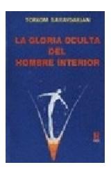 Papel GLORIA OCULTA DEL HOMBRE INTERIOR (COLECCION HORUS)