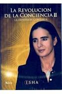 Papel REVOLUCION DE LA CONCIENCIA II LA EXPANSION CONTINUA
