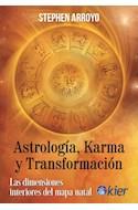 Papel ASTROLOGIA KARMA Y TRANSFORMACION LAS DIMENSIONES INTERIORES DEL MAPA NATAL