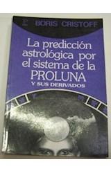Papel PREDICCION ASTROLOGICA POR EL SISTEMA DE LA PROLUNA Y