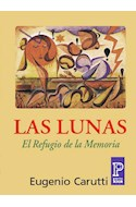 Papel LUNAS EL REFUGIO DE LA MEMORIA (RUSTICA)