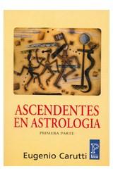 Papel ASCENDENTES EN ASTROLOGIA PRIMERA PARTE