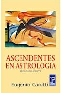 Papel ASCENDENTES EN ASTROLOGIA SEGUNDA PARTE (RUSTICA)