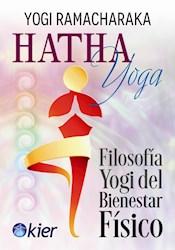 Libro Hatha Yoga Filosofia Yogi Del Bienestar Fisico