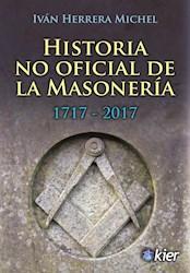 Libro Historia No Oficial De La Masoneria