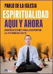 Libro Espiritualidad Aqui Y Ahora