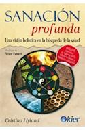 Papel SANACION PROFUNDA UNA VISION HOLISTICA EN LA BUSQUEDA DE LA SALUD