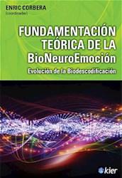 Papel Fundamentacion Teorica Del La Bioneuroemocion