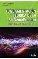 Papel FUNDAMENTACION TEORICA DE LA BIONEUROEMOCION EVOLUCION DE LA BIODESCODIFICACION