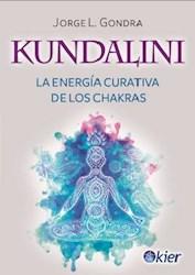 Papel Kundalini: La Energia Curativa De Los Chakras
