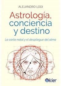 Papel Astrologia, Conciencia Y Destino