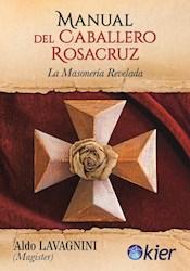 Libro Manual Del Caballero Rosacruz