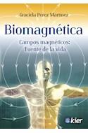 Papel BIOMAGNETICA CAMPOS MAGNETICOS FUENTE DE LA VIDA (RUSTICA)