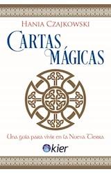 Papel CARTAS MAGICAS UNA GUIA PARA VIVIR EN LA NUEVA TIERRA (INCLUYE LIBRO + 42 CARTAS + 80 CLAVES)