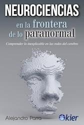 Libro Neurociencias En La Frontera De Lo Paranormal