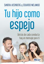 Libro Tu Hijo Como Espejo