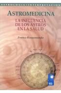 Papel ASTROMEDICINA LA INFLUENCIA DE LOS ASTROS EN LA SALUD (ASTROLOGIA)
