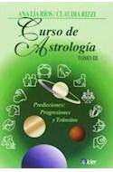 Papel CURSO DE ASTROLOGIA TOMO 3 PREDICCIONES PROGRESIONES Y TRANSITOS (ASTROLOGIA) (RUSTICA)