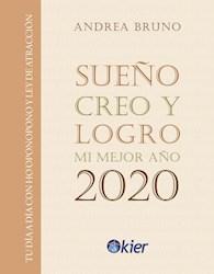 Libro Agenda Sueño , Creo Y Logro Mi Mejor Año 2020