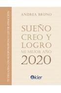 Papel SUEÑO CREO Y LOGRO MI MEJOR AÑO 2020 TU DIA A DIA CON HO'OPONOPONO Y LEY DE ATRACCION (CARTONE)