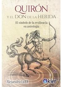 Papel Quirón Y El Don De La Herida