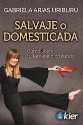 Libro Salvaje O Domestica