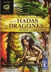 Papel Hadas Y Dragones Una Heroica Cruzada