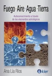 Libro Fuego , Aire , Agua Y Tierra
