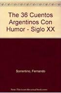 Papel 36 CUENTOS ARGENTINOS CON HUMOR SIGLO XX (ANTOLOGIAS)