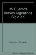 Papel 35 CUENTOS BREVES ARGENTINOS SIGLO XX  (ANTOLOGIAS)