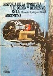 Papel Historia de la tortura y el orden represivo en la Argentina (Libro)