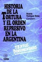 Papel Historia de la tortura y el orden represivo en la Argentina