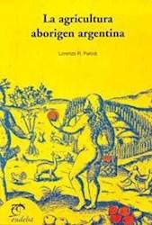 Papel La agricultura aborigen en Argentina