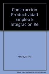 Papel Construcción. Productividad, empleo e integración regional.