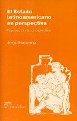 Papel El estado latinoamericano en perspectiva: figuras, crisis y prospectiva