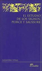 Papel El estudio de los signos. Peirce y Saussure