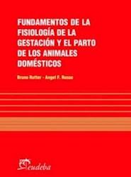 Papel Fundamentos de la fisiología de la gestación y el parto de los animales domésticos