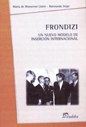 Papel Frondizi: un nuevo modelo de inserción internacional