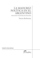 Papel La madurez política en el argentino