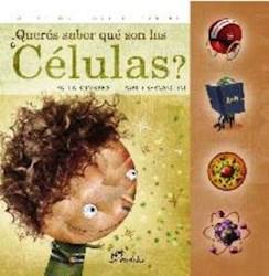 Libro Queres Saber Que Son Las Celulas ?