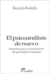 Libro El Psicoanalisis De Nuevo