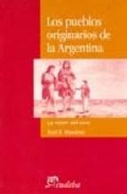 Libro Los Pueblos Originarios De La Argentina